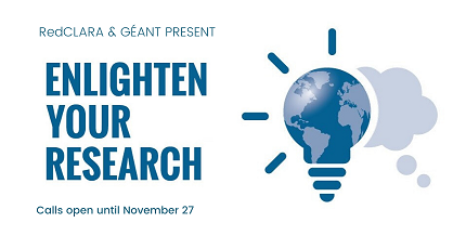 Enlighten Your Research Latin America-Europe: Boosting International Research Cooperation with RedCLARA & GÉANT