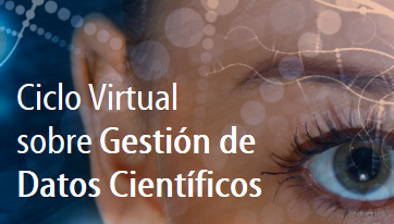 Virtual Cycle will discuss the Management of Scientific Data in Latin America